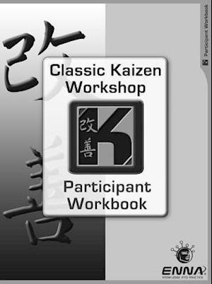 Bog, paperback Classic Kaizen Workshop Participant af Enna