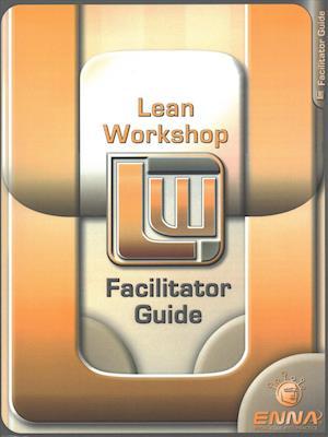 Lean Mfg Workshop Facilitator Guide