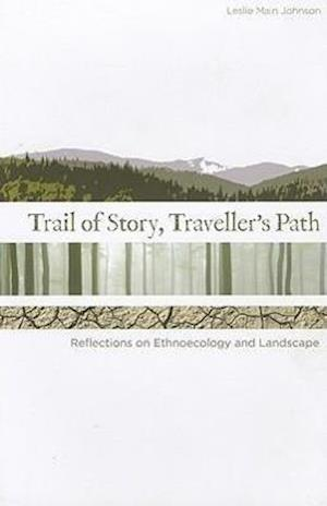 Johnson, L: Trail of Story, Travellers' Path