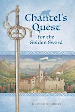Chantel's Quest for the Golden Sword (Chantel's Quest)