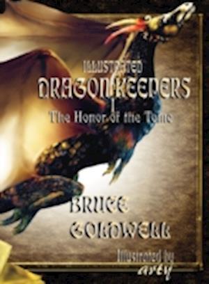 Bog, hardback Illustrated Dragon Keepers I af Bruce Goldwell, arty