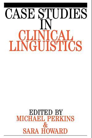 Case Studies in Clinical Linguistics