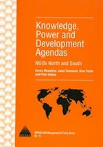Knowledge, Power and Development Agendas (INTRAC NGO Management & Policy S, nr. 14)
