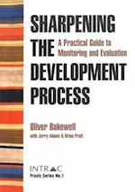 Sharpening the Development Process (Praxis Guides, nr. 1)