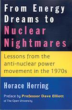 From Energy Dreams to Nuclear Nightmares