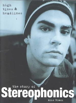 The Story of Stereophonics