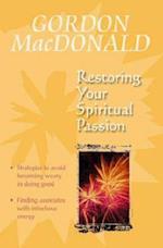Restoring Your Spiritual Passion