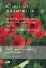 To Lead an Honorable Life