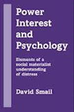 Power, Interest and Psychology