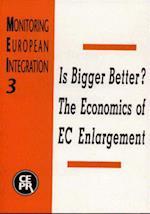Is Bigger Better? the Economics of EC Enlargement af Richard Baldwin