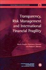 Transparency, Risk Management and International Financial Fragility [With Shaping Change-Strategies of Transformation] af Francesco Giavazzi, Mario Draghi, Robert C. Merton