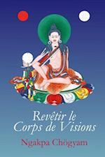 Revetir Le Corps de Visions