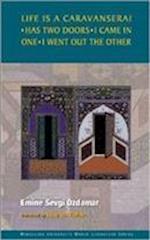 Life is a Caravanserai (Middlesex University world literature series)