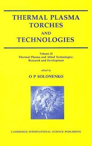 Thermal Plasma Torches and Technologies