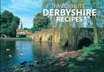 Favourite Derbyshire Recipes (Favourite Recipes, nr. 5)