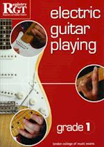Electric Guitar Playing, Grade 1 (Electric Guitar Playing)