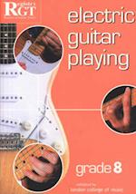 Electric Guitar Playing, Grade 8 (Electric Guitar Playing)