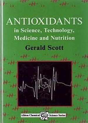 Antioxidants in Science, Technology, Medicine and Nutrition
