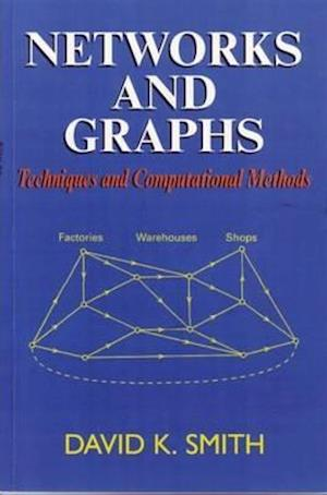 Networks and Graphs