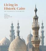 Living in Historic Cairo (The Institute of Ismaili Studies)