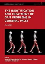 The Identification and Treatment of Gait Problems in Cerebral Palsy (CLINICS IN DEVELOPMENTAL MEDICINE, nr. 180)