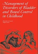 Management of Disorders of Bladder and Bowel Control in Children (CLINICS IN DEVELOPMENTAL MEDICINE)