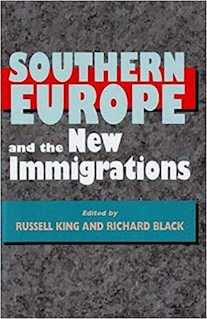 Southern Europe and the New Immigrations