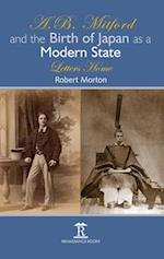 A.B. Mitford and the Birth of Japan as a Modern State