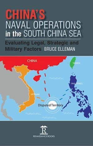 China's Naval Operations in the South China Sea
