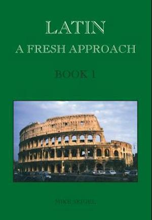 Latin: A Fresh Approach Book 1