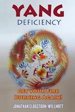 Yang Deficiency - Get Your Fire Burning Again!