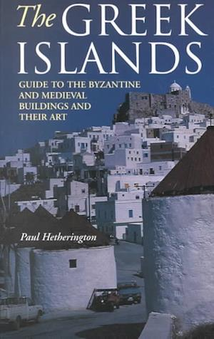 Bog, paperback The Greek Islands af Paul Hetherington