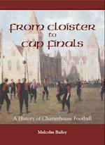 From Cloisters to Cup Finals