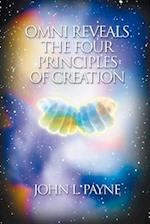 Omni Reveals the Four Principles of Creation