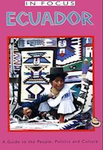 Ecuador in Focus (In Focus)
