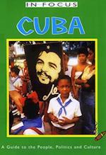 Cuba In Focus 2nd Edition (In Focus)