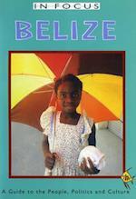 Belize In Focus (In Focus)