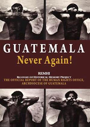 Guatemala Never Again!