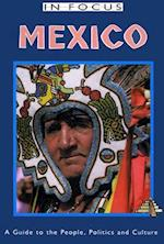 Mexico in Focus 2nd Edition (In Focus)