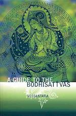A Guide to the Bodhisattvas (Meeting the Buddhas, nr. 2)