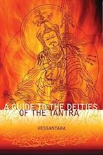 A Guide to the Deities of the Tantra (Meeting the Buddhas, nr. 3)