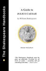 A Guide to Julius Caesar