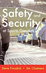 Safety and Security at Sports Grounds af S Frosdick, Michael Webb, J Chalmers