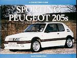 Sporting Peugeot 205s (Collector's Guides)