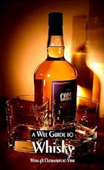 A Wee Guide to Whisky (Wee Guides)