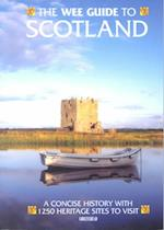 The Wee Guide to Scotland (Wee Guides)