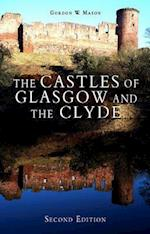 The Castles of Glasgow and the Clyde