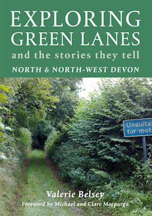 Exploring Green Lanes in North and North-West Devon