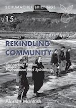 Rekindling Community (Schumacher Briefings, nr. 15)