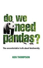 Do We Need Pandas? (Berlin Technologie Hub Eco pack)